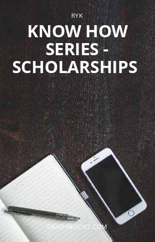 KNOW HOW SERIES - SCHOLARSHIPS