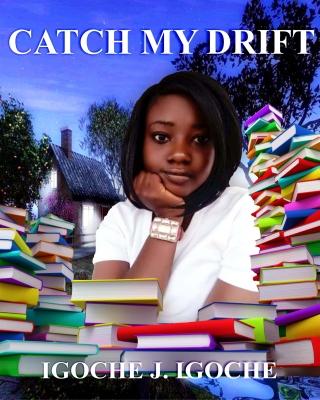 Catch My Drift