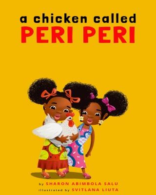 A Chicken Called Peri Peri