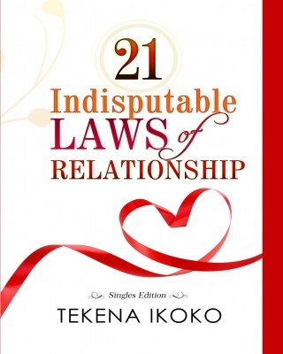 21 Indisputable Laws of Relationship (Singles Edition)