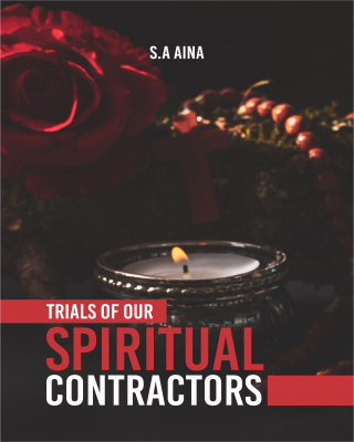 The Trial Of Our Spiritual Contractors