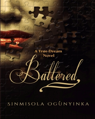 BATTERED (A True Dream novel)
