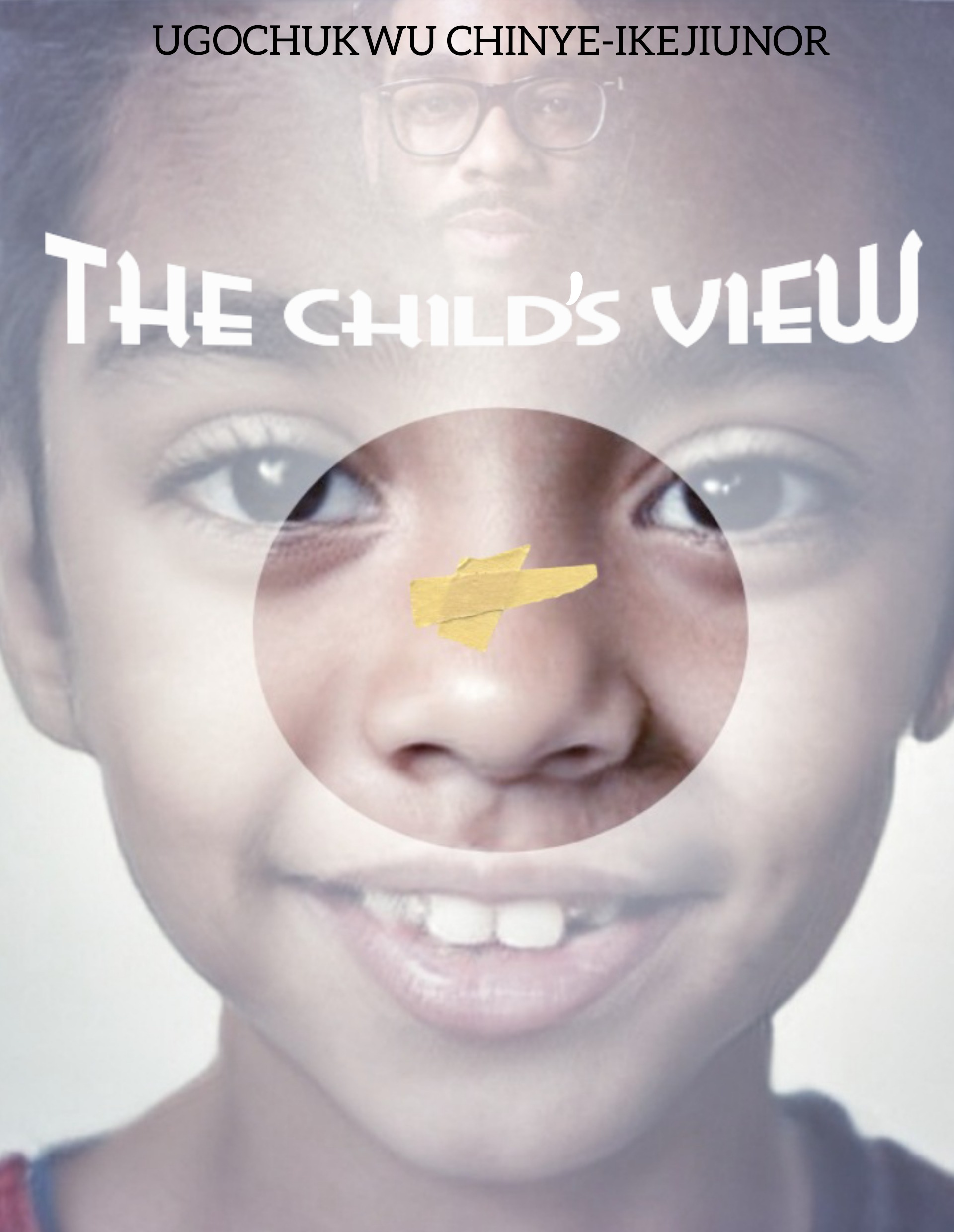 The Child's View