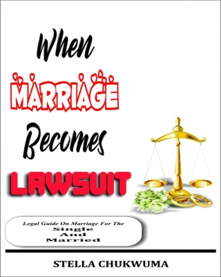 When Marriage Becomes Lawsuit