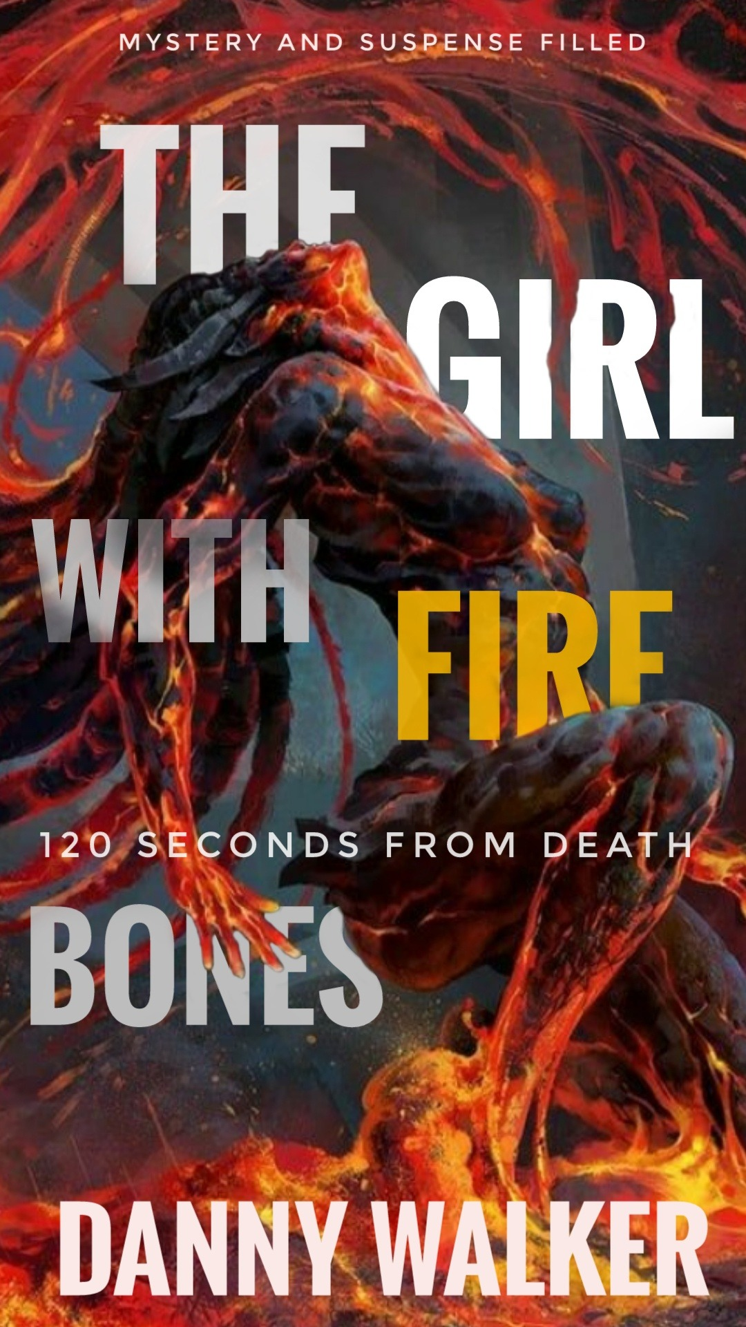 The Girl with fire bones and other untold stories