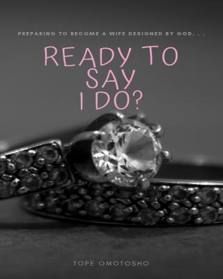 Ready To Say I Do