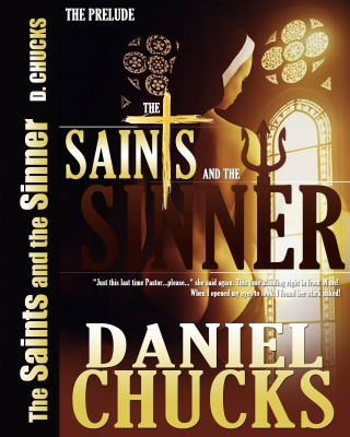 THE SAINTS AND THE SINNER: Prelude - Adult Only (18+)