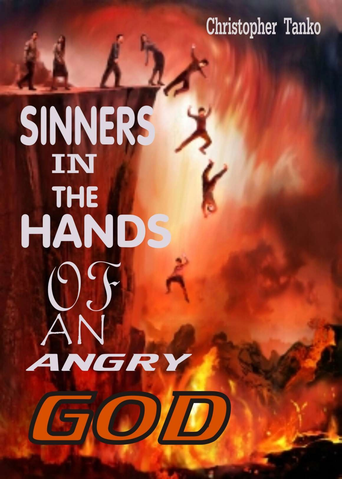 SINNERS IN THE HANDS OF AN ANGRY