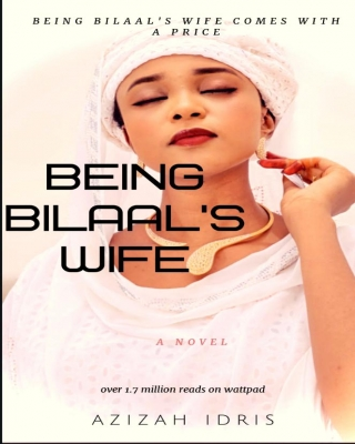 BEING BILAAL'S WIFE