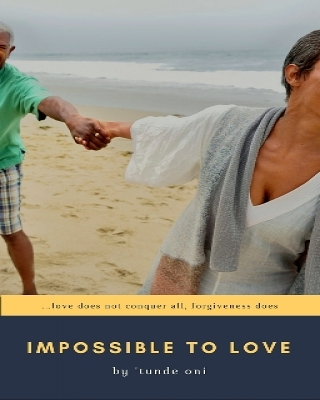 IMPOSSIBLE TO LOVE