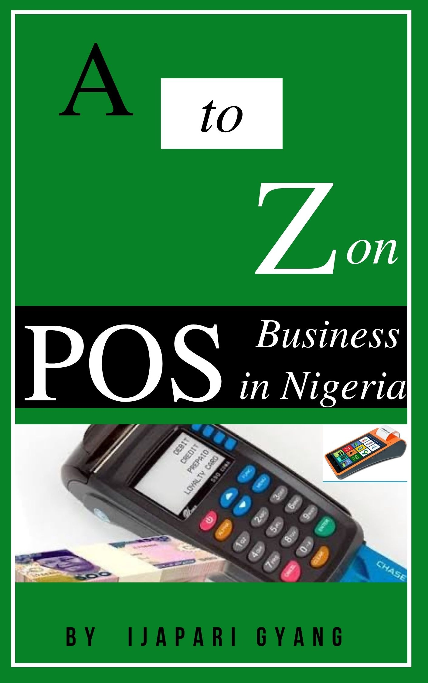 A TO Z OF POS BUSINESS IN NIGERIA