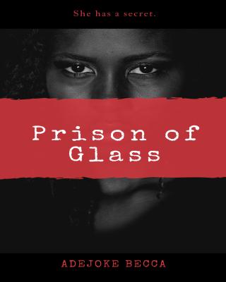 Prison of Glass