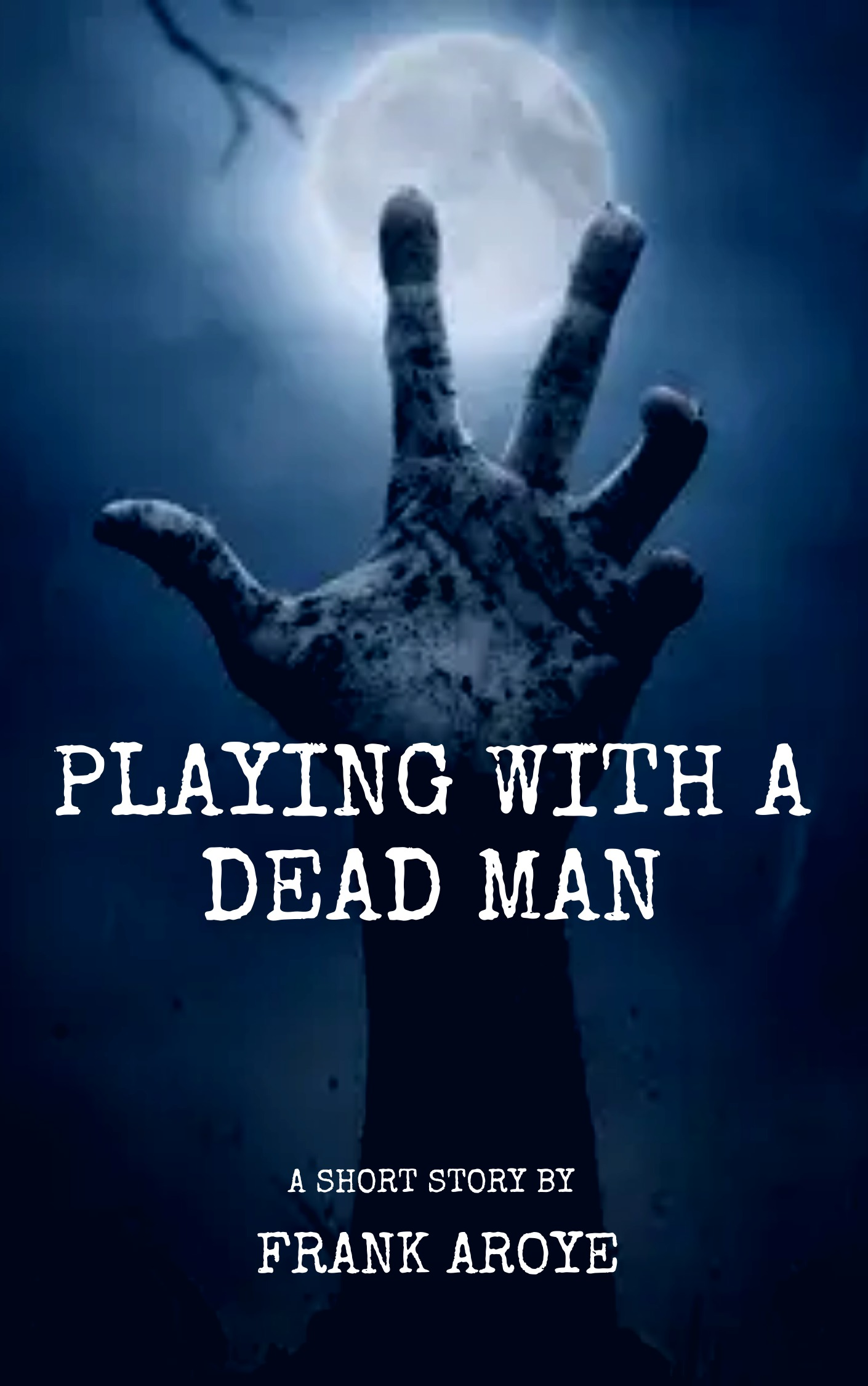 Playing with a Dead Man