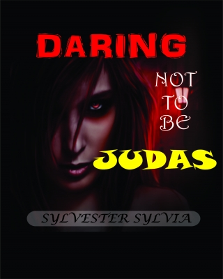 Daring Not to Be Judas