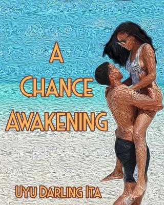 A Chance Awakening