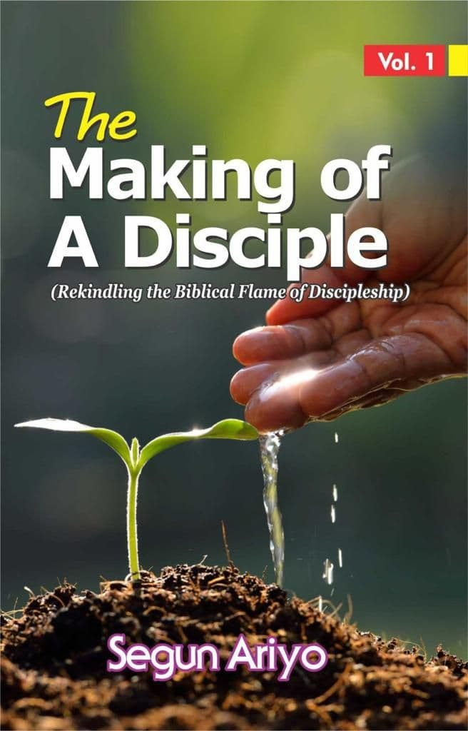 The Making of a Disciple (Volume 1)