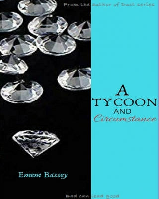 A Tycoon and Circumstance - Adult Only (18+)