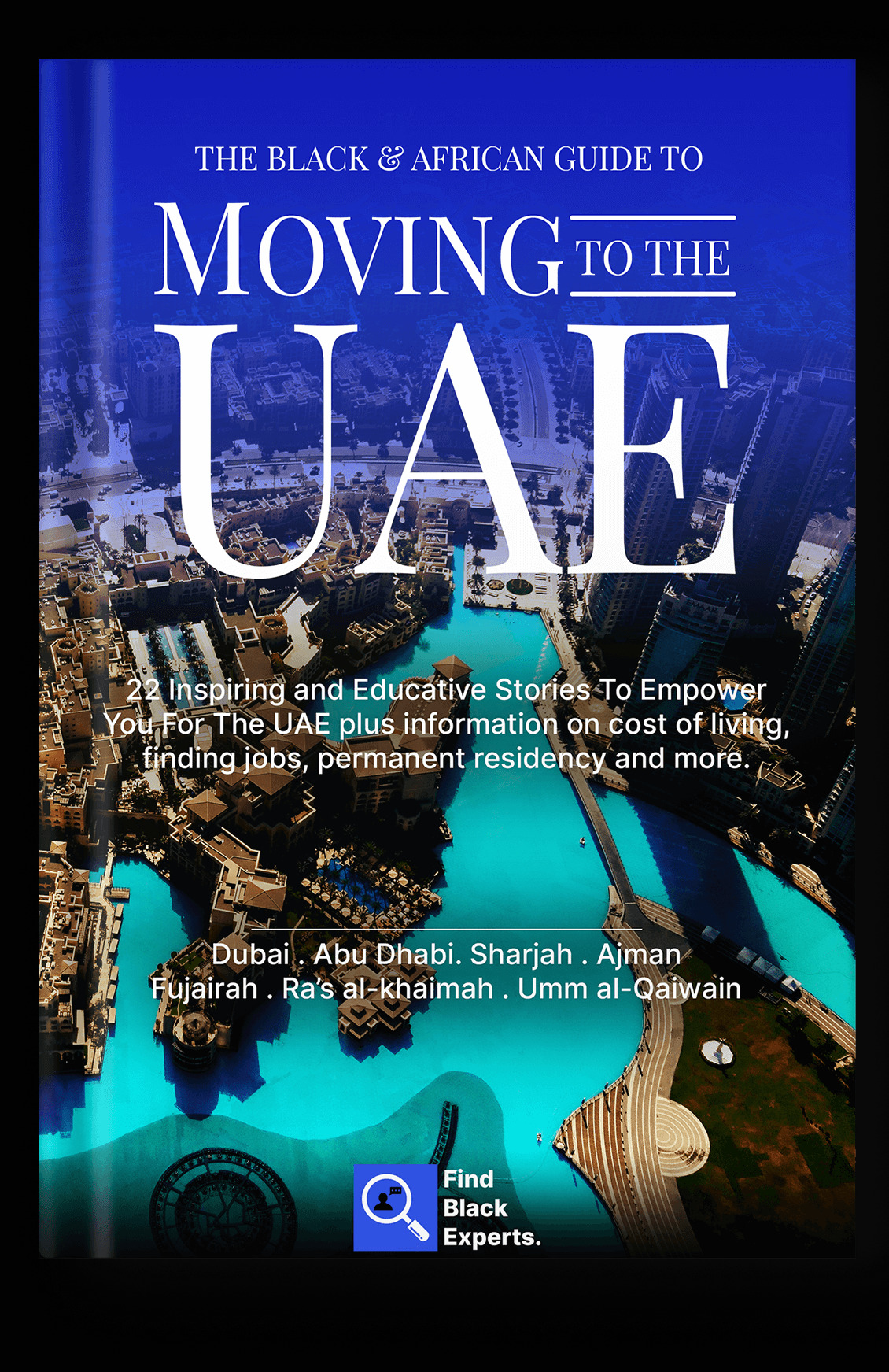 The Black and African Guide To Moving To The UAE