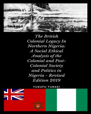 The British Colonial Legacy in Northern Nigeria: A Social Ethical