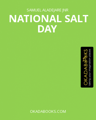 National Salt Day
