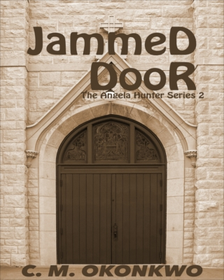 Jammed Door (Angela Hunter Series, #2)