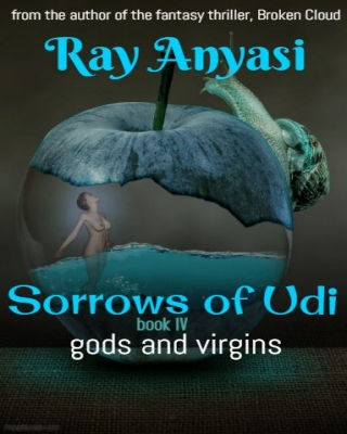 Sorrows of Udi: gods and virgins