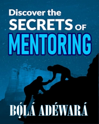 DISCOVER THE SECRETS OF MENTORING