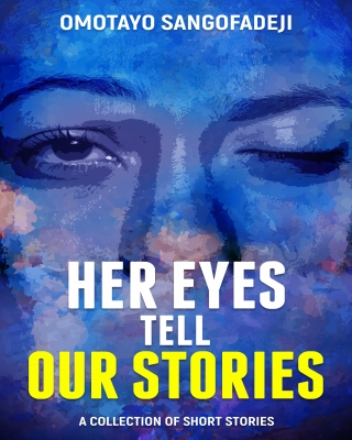 Her Eyes Tell Our Stories