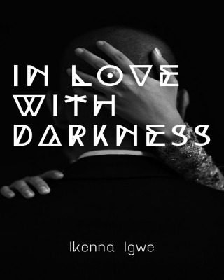 In Love With Darkness