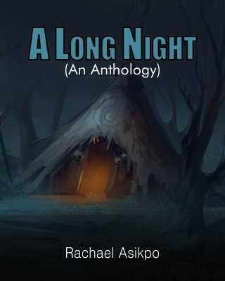 A Long Night (An Anthology)