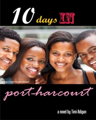 10 Days in Port Harcourt