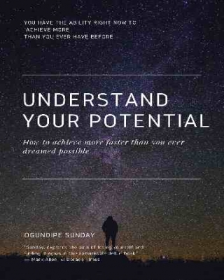 Understand Your Potential