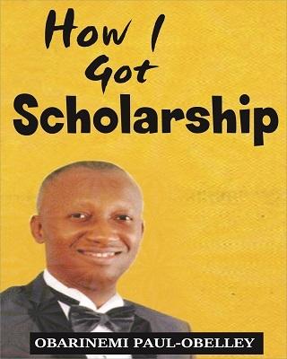 How I Got Scholarship