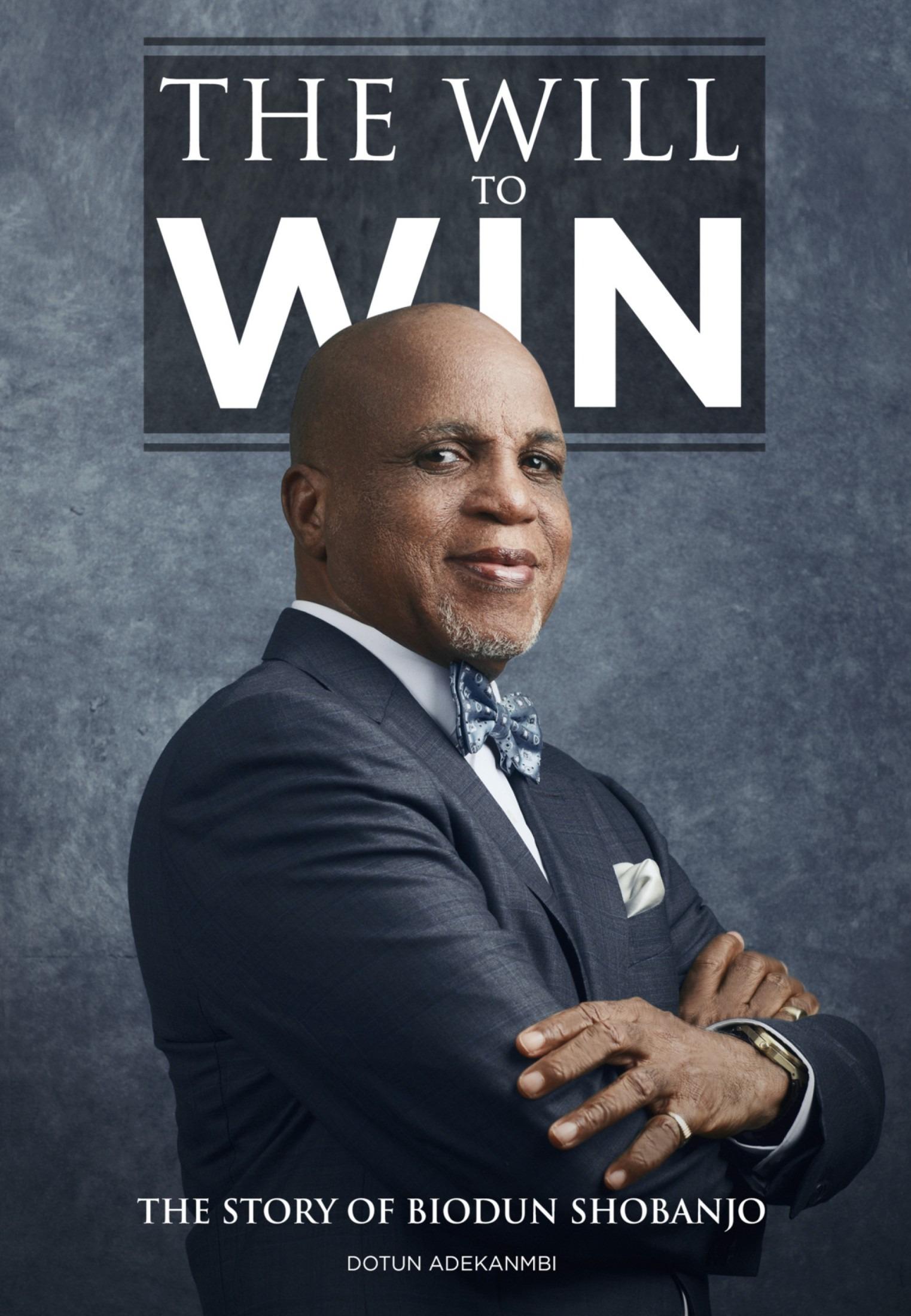 The Will to Win: The Story of Biodun Shobanjo