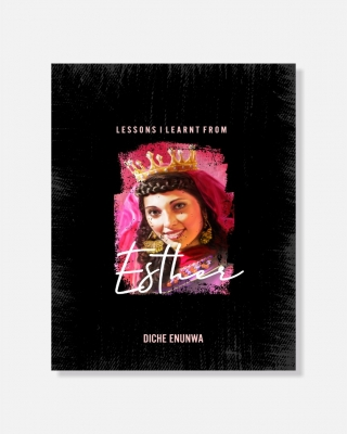 LESSONS I LEARNT FROM ESTHER