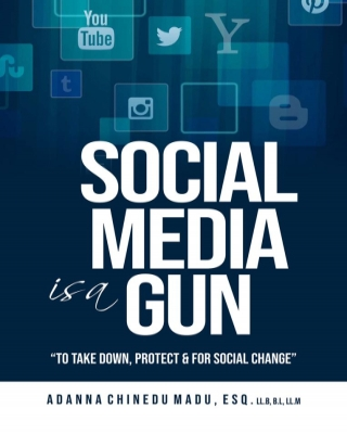 Social Media is a Gun - To Take Down, Protect & For Social Change