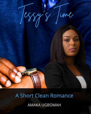Tessy's Time: A short clean romance