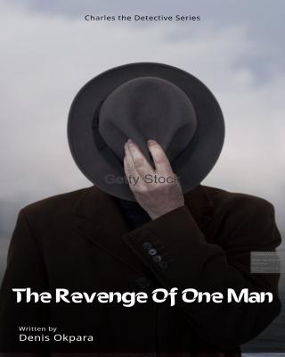 THE REVENGE OF ONE MAN