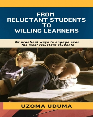 From Reluctant Students To Willing Learners