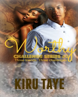 Worthy (Challenge Series #3)