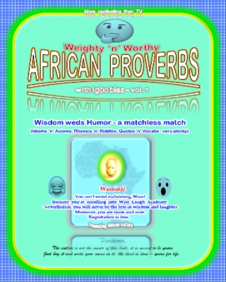 Weighty 'n' Worthy African Proverbs