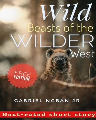 Wild Beasts of the Wilder West