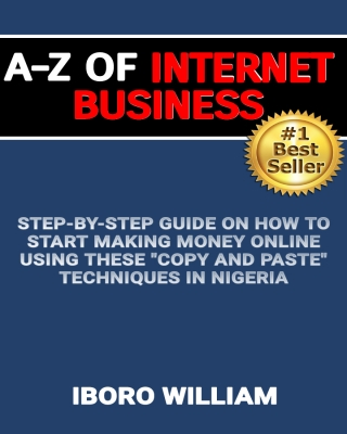 A-Z of Internet Business - The Masterpiece Edition