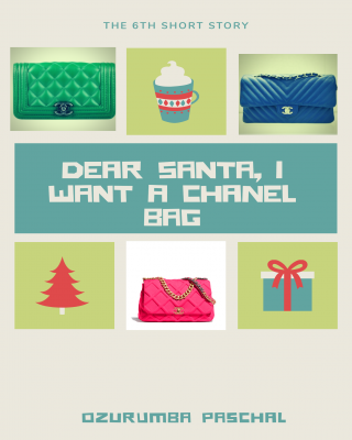 Dear Santa, I Want A Chanel Bag