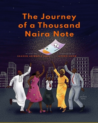 The Journey of a Thousand Naira Note, Part 1: A Graphic Novel