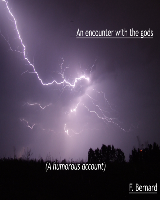 An encounter with the gods