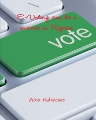 e-voting can be a success in Nigeria