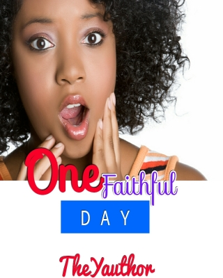 ONE FAITHFUL DAY