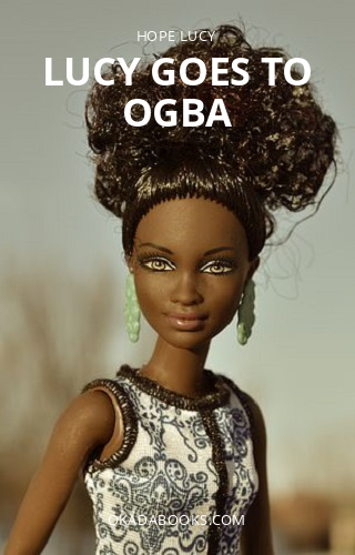 Lucy goes to Ogba