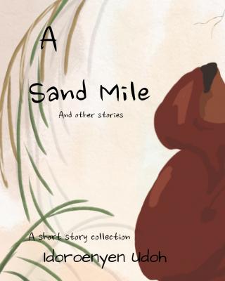 A Sand Mile